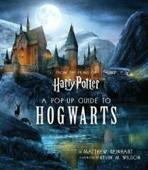 Harry Potter: A Pop-Up Guide to Hogwarts by Matthew Reinhart 9781787631151